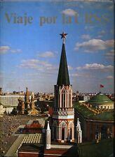 Viaje por la URSS Reportaje del país del gran turismo Fotolibro de la Unión Sovi