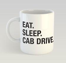 Eat Sleep Cab Drive Funny Mug Gift Novelty Humour Birthday Taxi Driver