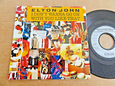 """DISQUE 45T DE ELTON JOHN   """" I DON'T WANNA GO ON WITH YOU LIKE THAT """""""