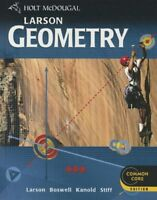 Holt McDougal Larson Geometry: Student Edition 2012 by HOLT MCDOUGAL