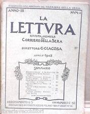 LA LETTURA CORRIERE DELLA SERA APRILE 1903 CELLINI LUIGI XV PELLICCE MORGAN DI E