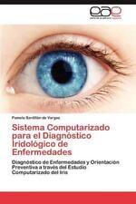 Sistema Computarizado Para El Diagnostico Iridologico de Enfermedades (Paperback