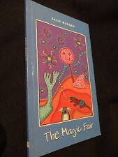 The Magic Fair by Sally Morgan PB 2010 1st ed.,