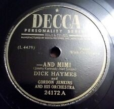 78rpm Decca - DICK HAYMES - AND MIMI & WHEN IM NOT NEAR THE GIRL I LOVE