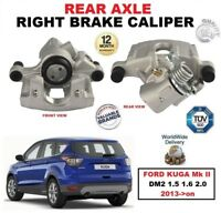 REAR RIGHT HAND SIDE BRAKE CALIPER for FORD KUGA Mk II DM2 1.5 1.6 2.0 2013->on