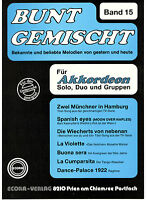 Akkordeon Noten : Bunt gemischt 15  leichte Mittelstufe - mittel m 2. Sti ad lib