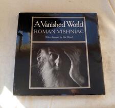~ A VANISHED WORLD ~ Roman Vishniac Photographs~1983~ Elie Wiesel forward~ HC/DJ