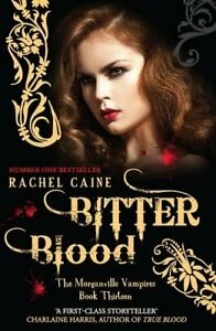 Bitter Blood (Morganville Vampires) by Rachel Caine Book The Fast Free Shipping