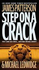 Michael Bennett: Step on a Crack No. 1 by James Patterson and Michael...