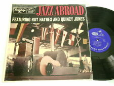 ROY HAYNES & QUINCY JONES Jazz Abroad Sahib Shihab Emarcy mono dg LP Art Farmer