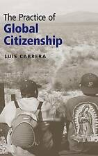 The Practice of Global Citizenship, Cabrera, Luis, New condition, Book