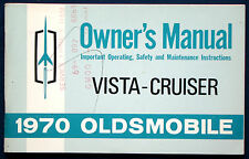 Owner's Manual Betriebsanleitung 1970 Oldsmobile  Vista Cruiser  (USA)