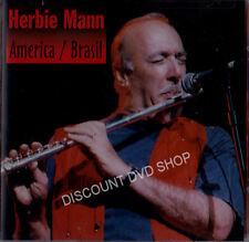 Herbie Mann - America/Brasil (Live Recording, 2002) Music CD
