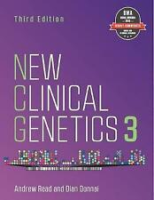 New Clinical Genetics, third edition by Andrew Read, Dian Donnai (Paperback, 201