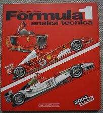 FORMULA 1 2004/2005 ANALISI TECNICA: analisi tecnica Giorgio Piola LIBRO F1