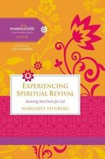 Experiencing Spiritual Revival: Renewing Your Desire For God (women Of Faith ...
