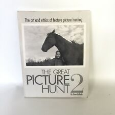 The Great Picture Hunt The Art And Ethnics Of Feature Picture Hunting Signed!