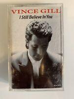 Vince Gill I Still Believe In You (Cassette)