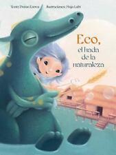 ECO, EL HADA DE LA NATURALEZA / ECHO, THE FAIRY OF NATURE - ENOVA, DUSAN/ LUBI,