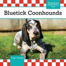 Bluetick Coonhounds by Paige V Polinsky: New