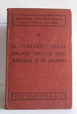 IL CONTABILE NELLE GRANDI AZIENDE COMMERCIALI E DI SCAMBIO Paravia 1930 Dompé