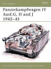 NEW Panzerkampfwagen IV Ausf.G, H and J 1942-45 (New Vanguard) by Tom Jentz