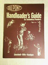 Dupont Handloader's Guide for Smokeless Powders 1975 Shot shell handgun rifle