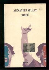 STUART ALEXANDER TRIBU' THEORIA 1993 I° EDIZ. LETTERATURE 46