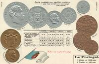 1900's VINTAGE PORTUGAL EMBOSSED COPPER SILVER & GOLD COINS & FLAG POSTCARD