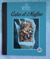 Cakes Et Muffins - Pâtisserie Mania neuf français