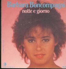 """0899BARBARA BONCOMPAGNI - NOTTE E GIORNO  7"""""""