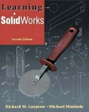 Learning SolidWorks (2nd Edition), Lueptow, Richard M., Minbiole, Michael, Good