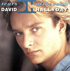 """David Hallyday 7"""" Tears Of The Earth - France (VG+/EX)"""