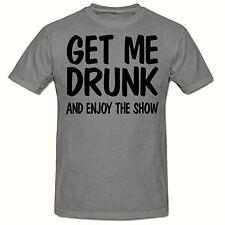 GET ME DRUNK MEN'S FUNNY NOVELTY T SHIRT,SM-3XL,SLOGAN T-SHIRT.