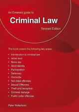 A Guide to Criminal Law (Emerald Home Lawyer), Robertson, Peter   Paperback Book