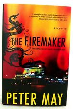 THE FIREMAKER Peter May AUTHOR SIGNED & DATED Mystery PRISTINE Hardcover Dust Jk