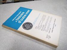 REVUE FRANCAISE D HISTOIRE D OUTRE MER 1972 N° 216 LE ROYAUME DE CHAMPASSAK