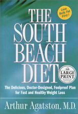 The South Beach Diet: The Delicious, Doctor-Design