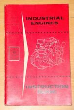Ford Industrial Engines instruction book - 4 & 6 Cyl. petrol & diesel