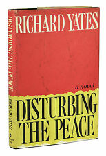 Disturbing the Peace ~ by RICHARD YATES ~ First Edition ~ 1st Printing ~ 1975