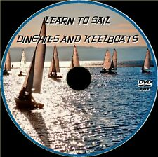 LEARN TO SAIL SMALL BOATS KEELBOATS & DINGHIES BEGINNERS SAILING GUIDE DVD NEW