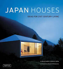 NEW Japan Houses: Ideas for 21st Century Living by Marcia Iwatate