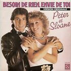 "45 TOURS / 7"" SINGLE--PETER & SLOANE--BESOIN DE RIEN ENVIE DE TOI--80"""