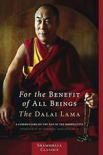 For the Benefit of All Beings: A Commentary on the Way of the Bodhisattva by His Holiness Tenzin Gyatso the Dalai Lama (Paperback, 2009)