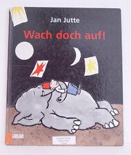 Wach doch auf! Jan Jutte, Bilderbuch