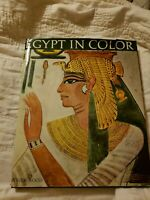1964 Egypt In Color Book With 59 Color Plates By Roger Wood Text Margaret Drower