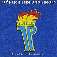 Fröhlich sein und singen Die schönsten Pionierlieder [CD]