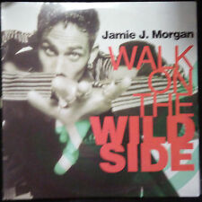 "JAMIE J. MORGAN - WALK ON THE WILD SIDE 12"" AUSTRALIA"