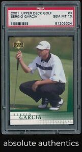 2001 Upper Deck Golf Sergio Garcia RC Rookie PSA 10 GEM MINT 324 QTY Available