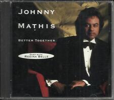 JOHNNY MATHIS & REGINA BELLE Better Together PROMO DJ CD Single SEALED 1991 USA